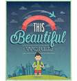 beautiful world vector image vector image