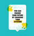 you can change your future by changing your vector image