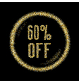 Sale 60 off discount type on Golden glitter vector image