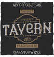vintage label font named tavern vector image