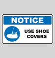 use shoe covers sign protective safety covers vector image vector image