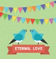 Birds and text banner eternal love flags garlands vector image