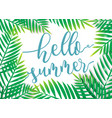 hello summer with beach palm background vector image