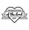 Presentation of the lord day emblem vector image