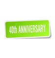 40th anniversary square sticker on white vector image