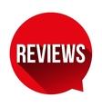 Reviews button speech bubble vector image