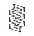 World Radio day greeting emblem vector image