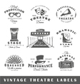 Set of vintage theatre labels vector image