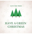 have a green christmas vector image vector image