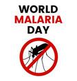 world malaria day vector image