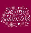 valentines day calligraphy phrase vector image