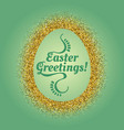 big easter egg glittering frame and text inside vector image