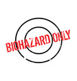 biohazard only rubber stamp vector image