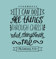 hand lettering can all things through christ vector image