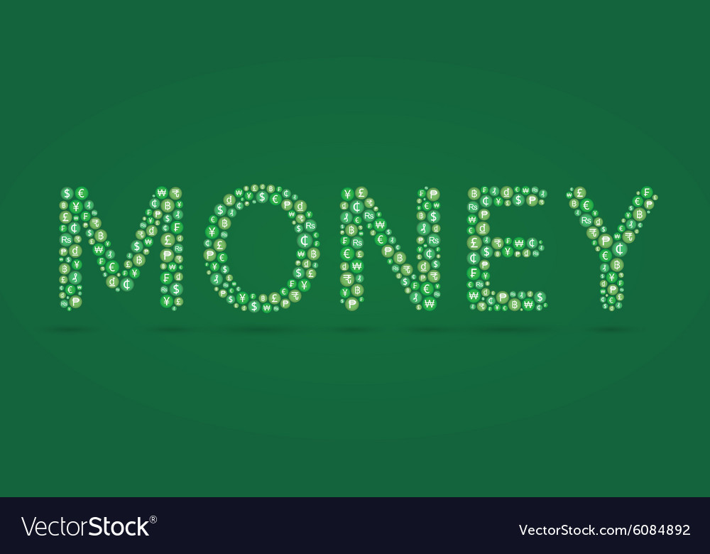 Money word and currency symbol inside vector