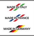 logos made in italy made in france and germany vector image