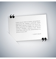 Quote on White Rectangular Sheet Template vector image