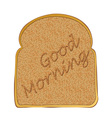 morning toasted bread concept with toast text vector image vector image