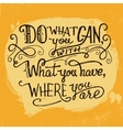 Do what you can quote hand lettering vector image