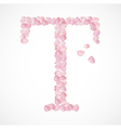 T letter Alphabet from pink petals of rose vector image