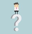 Businessman standing on question mark vector image vector image