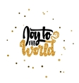 Joy to the world Calligraphy gold paint similar vector image
