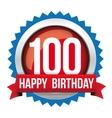 Hundred years happy birthday badge ribbon vector image