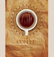 Background with a cup of coffee and an openwork pa vector image