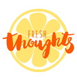 Fresh thoughts poster vector image
