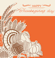 Thanksgiving day card with turkey bird and vector image
