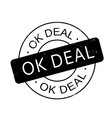 Ok Deal rubber stamp vector image