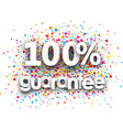 100 guarantee paper poster vector image