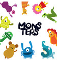 cute monsters cartoon characters frame vector image