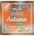 Hello Autumn card design vector image