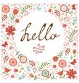 Romatic concept hello card vector image