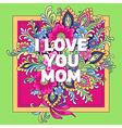 bouquet ilove youmom vector image vector image