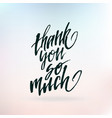 inspirational quote thank you so muchhand vector image