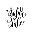 super sale black and white hand lettering vector image