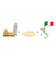 Colosseum and leaning tower of Pisa plus pasta vector image