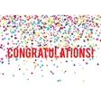 Congratulations Confetti vector image