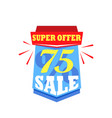 sale labels and banners isolated on white special vector image