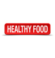 healthy food red 3d square button on white vector image