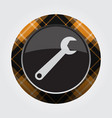 button with orange black tartan - spanner icon vector image