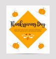 thanksgiving autumn fall background with pumpkins vector image