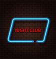Neon signboard nightclub on a brick background vector image
