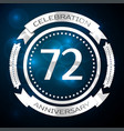 seventy two years anniversary celebration with vector image