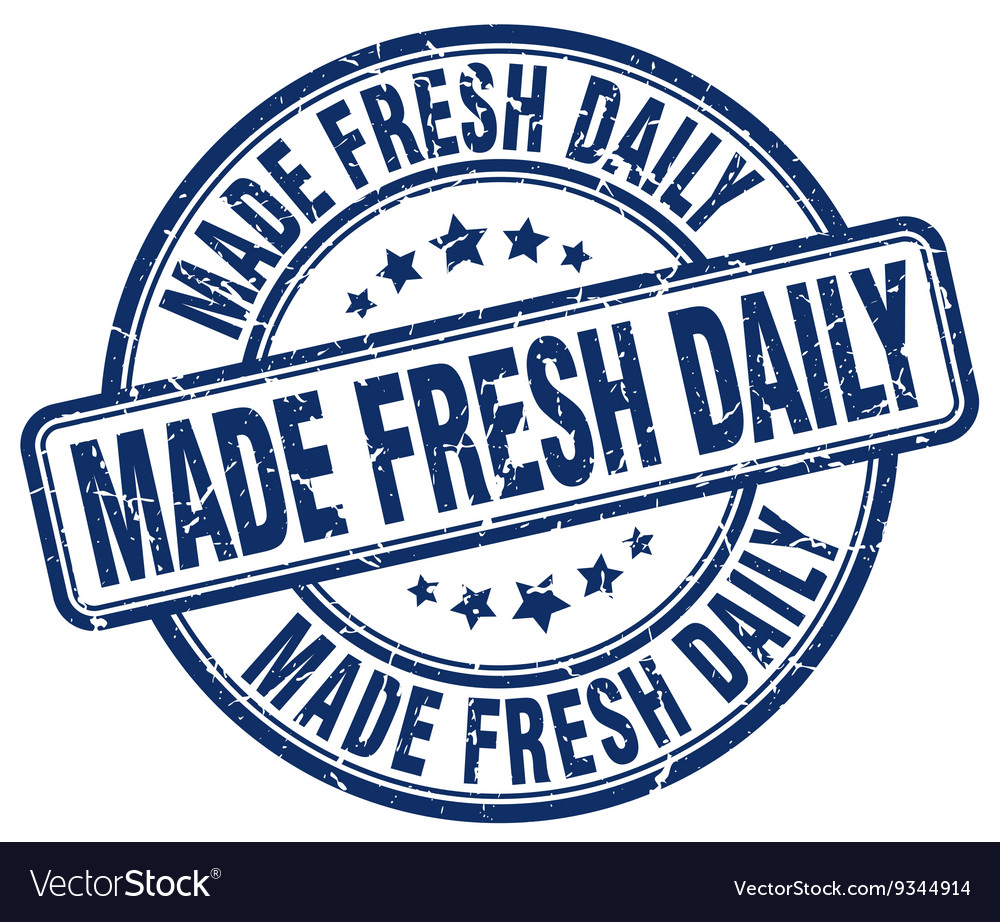 Made fresh daily blue grunge round vintage rubber vector