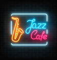 neon jazz cafe and saxophone glowing sign on a vector image