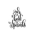 our best specials black and white hand lettering vector image