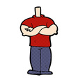 comic cartoon body with folded arms mix and match vector image